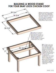 Click to view instructions for building a wood stand for your coop. (PDF)